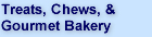 Treats, Chews, & Gourmet Bakery